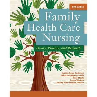 Family Health Care Nursing: Theory, Practice, and Research, Joanna Rowe Kaakinen, 5th Edition