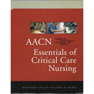 AACN Essentials of Critical Care Nursing, Marianne Chulay, 1st Edition [PDF]
