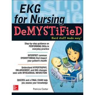 EKG for Nursing DeMYSTiFieD: Hard Stuff Made Easy, Pat Clutter, 1st Edition [PDF]
