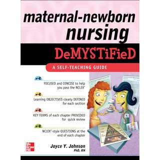 Maternal-Newborn Nursing DeMYSTiFieD: A Self-Teaching Guide, Joyce Y. Johnson, 1st Edition [PDF]