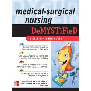 Medical-Surgical Nursing DeMYSTiFieD: A Self-Teaching Guide, Mary Digiulio, 1st Edition [PDF]
