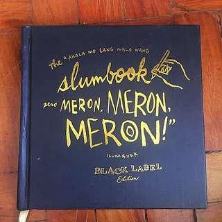 Akala Mo Lang Wala Slumbook