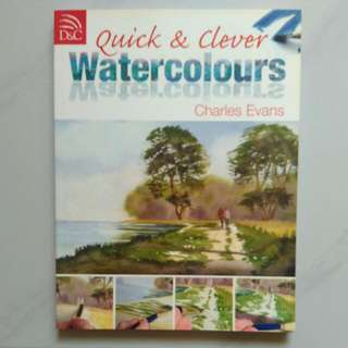 Quick &  Clever Watercolours