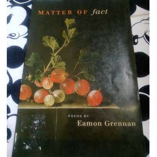 Matter of Fact (Poems) by Eamon Grennan