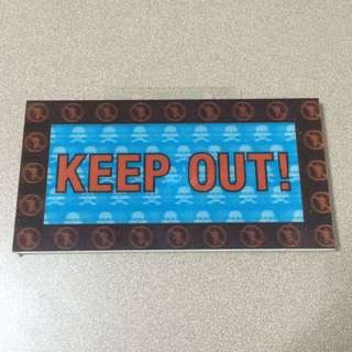 2D Keep Out Signage