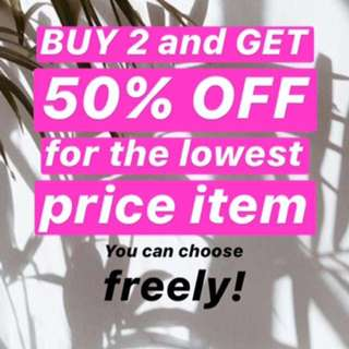 Buy 2 and Get 50% off*