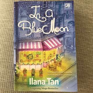 In a Blue Moon - Ilana Tan