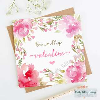 Watercolor Floral Valentine's Day Card - Be My Valentine