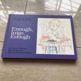 Enough, inigo, enough