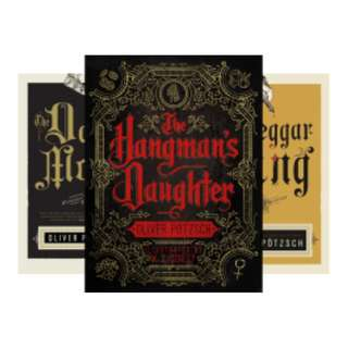 A Hangman's Daughter Tale (6 Book Series) BY Oliver Pötzsch (or buy individually)