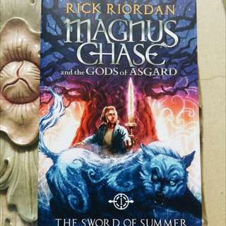 Magnus Chase and The Gods of Asgard: Swords of Summer
