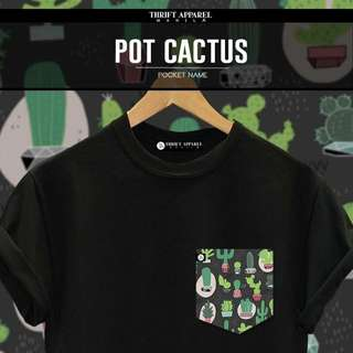 Pot Cactus Pocket Tees