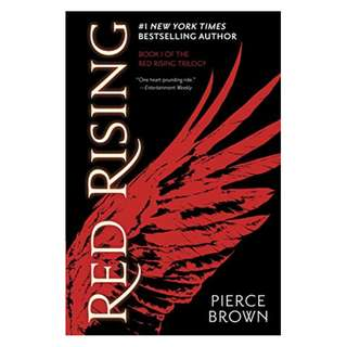 Red Rising (The Red Rising Series, Book 1)  BY Pierce Brown