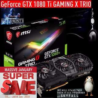 MSI GTX 1080 Ti GAMING X TRIO. ( Super Sales till...28 Jan 2018....) Hurry Grab it while Stock Last..!! (Save yrsf)