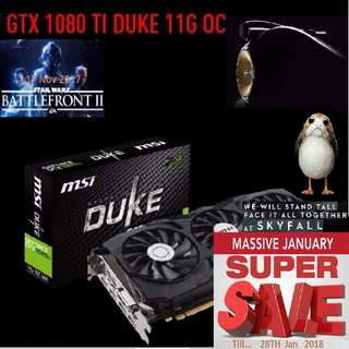 MSI GTX 1080 TI DUKE 11G OC. ( Super Offer Sales till...28 Jan 2018....) Hurry Grab it while Stock Last..!! (Save yrsf)