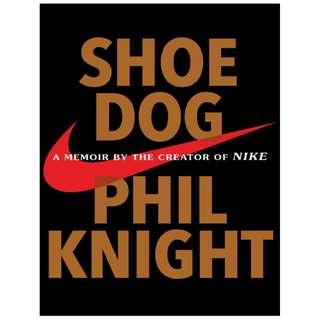 Shoe Dog: A Memoir by the Creator of Nike(ebook)