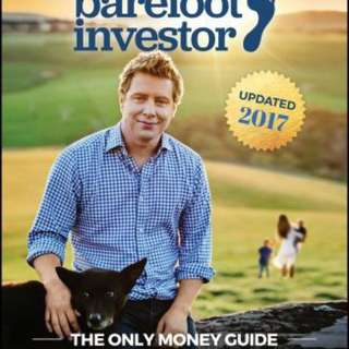 The Barefoot Investor : The Only Money Guide You'll Ever Need  4.58 (2,753 ratings by Goodreads) Paperback English By (author)  Scott Pape