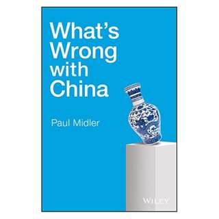 What's Wrong with China BY Paul Midler