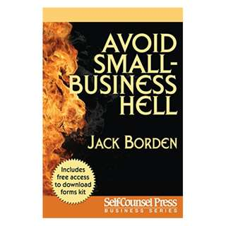Avoid Small Business Hell (Business Series) BY Jack Borden