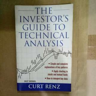 The Investor's Guide to Technical Analysis by Curt Renz