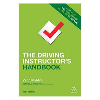 The Driving Instructor's Handbook BY John Miller