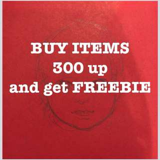 Get a freebie for 300+ items