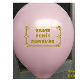 "Bridal Shower ""Same Penis Forever"" Pink Balloon"
