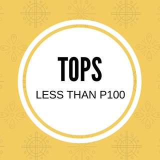 Tops for less than P100