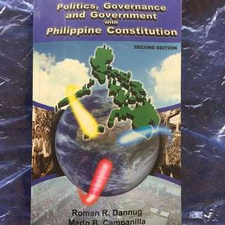 Politics, Governance and Government with Phil. Constitution (Second edition) Dannug, Campanilla
