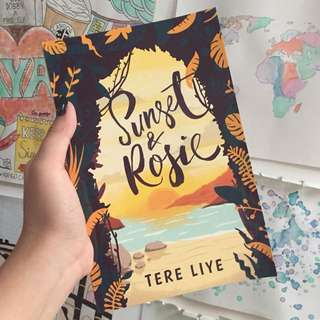 Sunset & rosie by tere liye