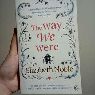 (BARTER) Novel The Way We Were by Elizabeth Noble