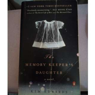 """KIM EDWARDS """"THE MEMORY KEEPER'S DAUGHTER"""""""
