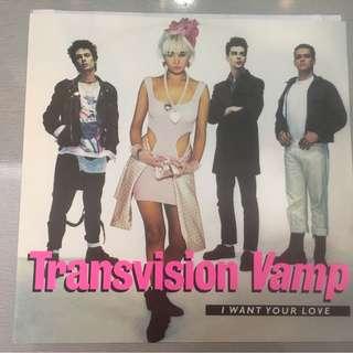 "Transvision Vamp – I Want Your Love, 12"" Single Vinyl, MCA Records – TVVT 3, 1988, UK"