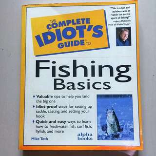 The Complete Idiot's Guide To Fishing 🎣 Basics