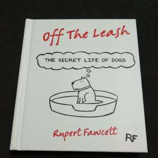 Rupert Fawcett - Off the Leash: The Secret Life of Dogs #MidYearSale