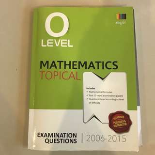 2006-2015 O level Mathematics Topical Ten Year Series