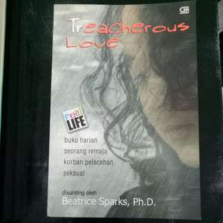 Novel Beatrice Sparks Treacherous Love (kisah Nyata buku Harian Seorang Remaja Korban Pelecehan Seksual)