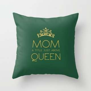 Mom, A Title Above A Queen Quote Throw Pillow Cushion Cover