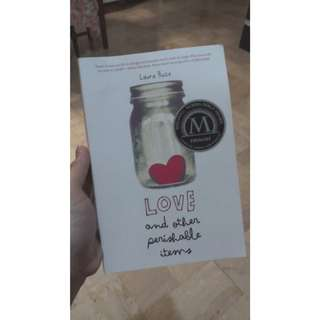 LOVE AND OTHER PERISHABLE ITMES by Laura Buzo