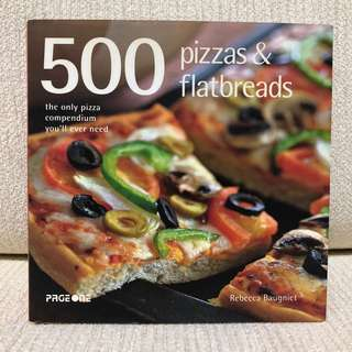 Cookbook-500 pizzas & flatbread