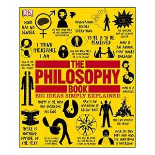 The Philosophy Book (Big Ideas Simply Explained) BY Will Buckingham  (Author), Douglas Burnham (Author), Peter J. King (Author), Clive Hill (Author), Marcus Weeks (Author), John Marenbon (Author)