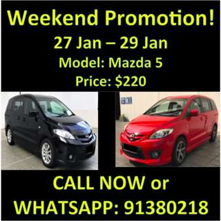27 - 29 Jan Weekend Mazda 5