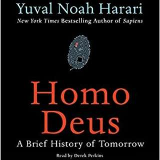 Homo Deus - A Brief History of Tomorrow by Yuval Noah Harari
