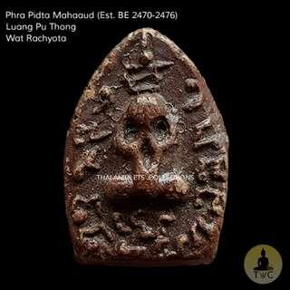 Phra Pidta Mahaaud  (Est. BE 2470-2476) Luang Pu Thong Wat Rachyota