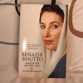Benazir Bhutto : Daughter of the East-An Autobiography