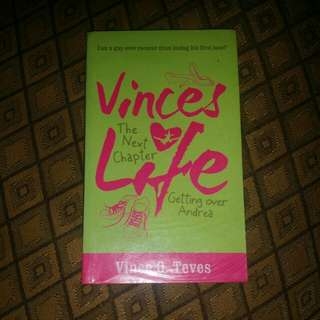 Vince's Life: The Next Chapter by Vince O. Teves