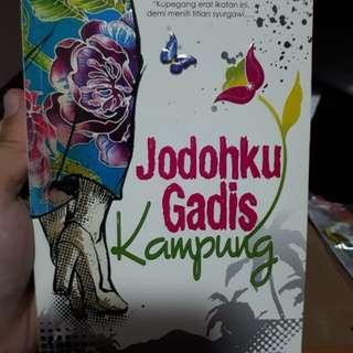 Malay Novel - Jodohku Gadis Kampung