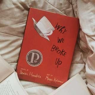 Why We Broke Up (HARDBOUND) (HARD COVER)