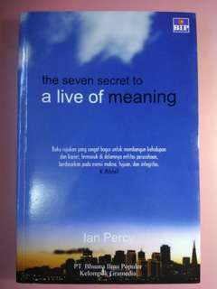 The seven secret to a live of meaning