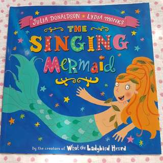 Julia Donaldson The Singing Mermaid